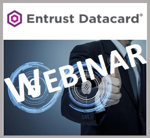Webinar Entrust Datacard Intelligent