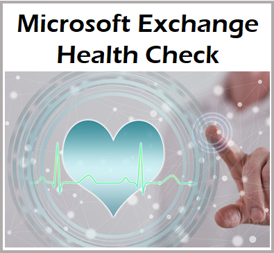 MS Exchange Health Check